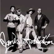 Jane's_Addiction_Just_Because